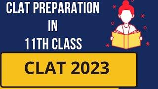 CLAT Preparation in 11th class:: CLAT Strategy 2022 :: Clat 2022 Preparation #clatexam
