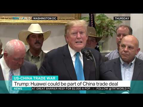 Trump says Huawei could be part of China trade deal