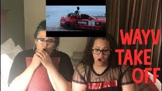 WayV 威神V '无翼而飞 (Take Off)' MV & Performance Video Reaction