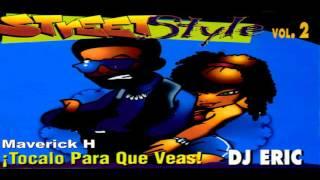 DJ Eric Street Style Vol 2 Tocalo Para Que Veas! 1995