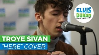 """Troye Sivan - """"Here"""" Alessia Cara Cover/Acoustic   Elvis Duran Live"""