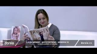 Laura Méndez (@oystertrend) - Minerva 10 - Clínica Dorsia Madrid Albufera