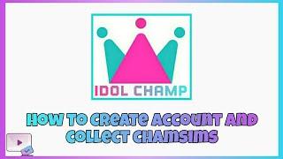 Idol Champ Tutorial Step By Step