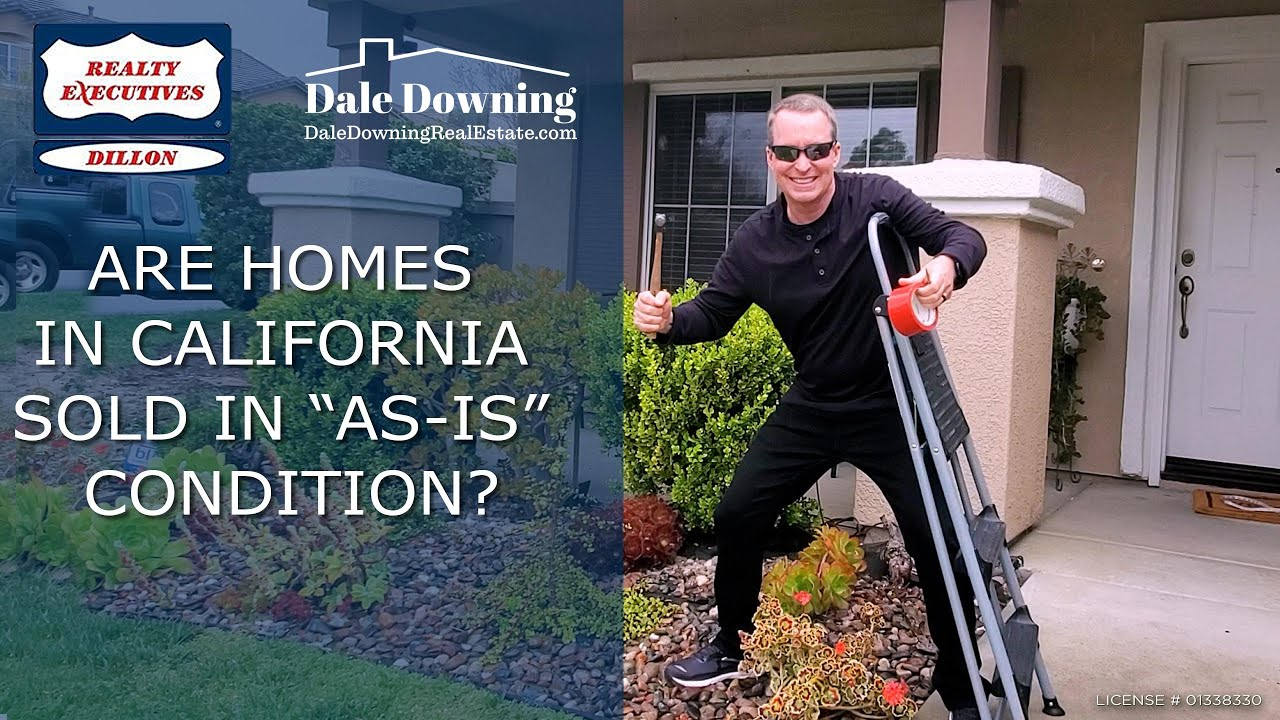 "Are Homes in California Sold in ""AS-IS"" Condition?"