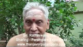 Sri. Ramaswamy Mama Sharing Parampara Experience