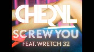 Cheryl - Screw you (EXPLICIT)