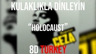 Ceza - Holocaust (8D VERSION)