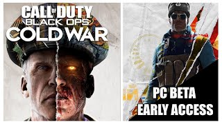 How To Get Black Ops Cold War PC Beta Early Access