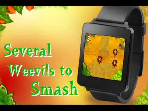 Video of I Fear No Weevil- Android Wear