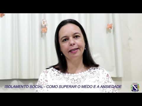 ISOLAMENTO SOCIAL - COMO SUPERAR O MEDO E A ANSIEDADE