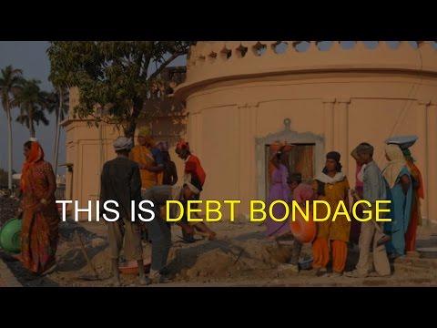This is Debt Bondage