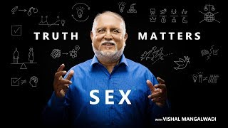 3. How the West Harnessed Sexual Energy – Truth Matters – Vishal Mangalwadi