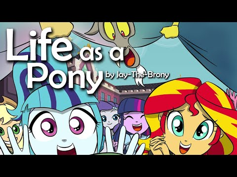 Life as a Pony by Jay The Brony [MLP Fanfic Reading] (Slice of Life)