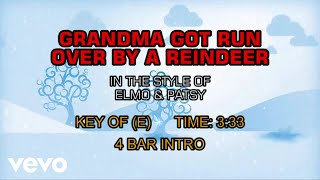 Elmo & Patsy - Grandma Got Run Over By A Reindeer (Karaoke)