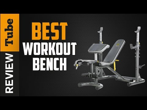 ✅Workout Bench: Best Workout Bench 2019 (Buying Guide)