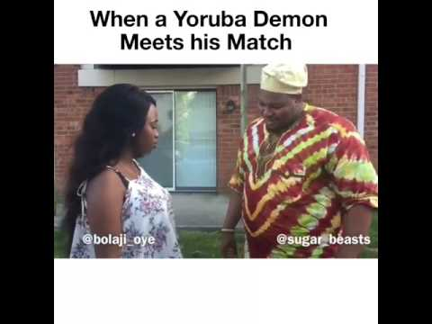 When a Yoruba Demon meets his match