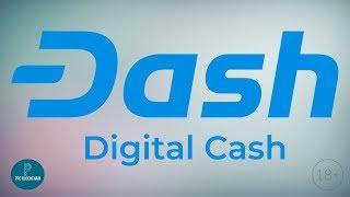 18+ Почему DASH в нашем ТОПе монет навсегда?