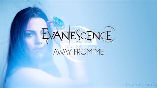 Evanescence - Away From Me (The Ultimate Collection: Origin)