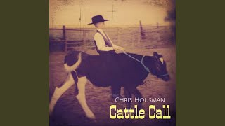 Chris Housman Cattle Call