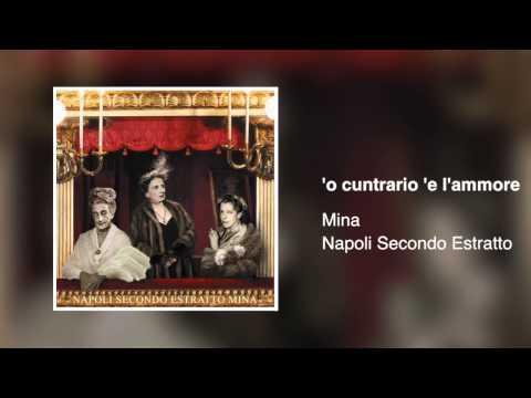 , title : 'Mina - 'o cuntrario 'e l'ammore [Napoli secondo estratto 2003]'