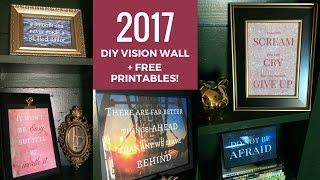 DIY 2017 Vision/ Inspiration Wall + Free Printables!