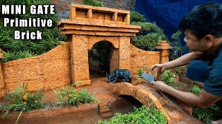 building-mini-gate-with-10000-year-old-primitive-brick