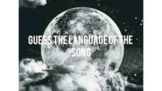 Guess 7 languages with song