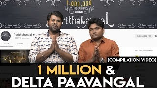One Million & Delta Paavangal | Gopi Sudhakar | Parithabangal