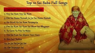 Gambar cover Top 10  Sai Baba Songs || Achyutam Keshavam || Om Sai Namo Namah || Sai Chalisa || Sai Mantra
