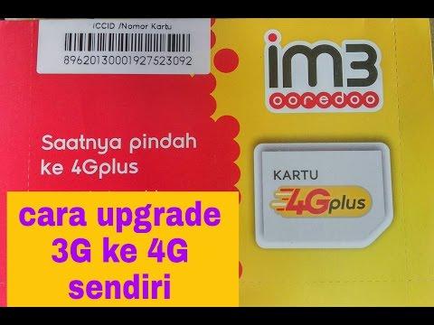 Video Cara upgrade sendiri 3G ke 4G kartu indosat