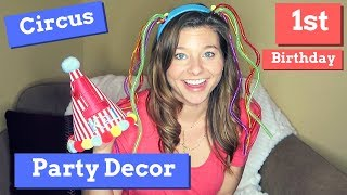 Circus Themed Party Decor HAUL | 1st Birthday | The New Mom