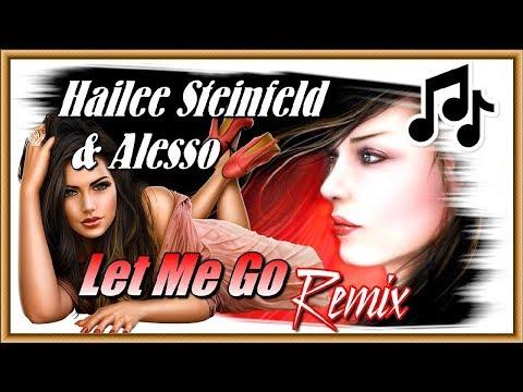 Hailee Steinfeld Alesso - Let Me Go Club Dance Remix DJ Mexx DJ Karimov Up Music
