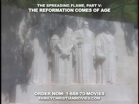 The Spreading Flame Part 5: The Reformation Comes of Age DVD movie- trailer