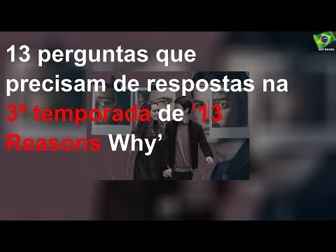 13 perguntas sem respostas em '13 Reasons Why'