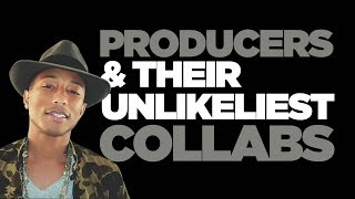 Producers & Their Unlikeliest Collaborations