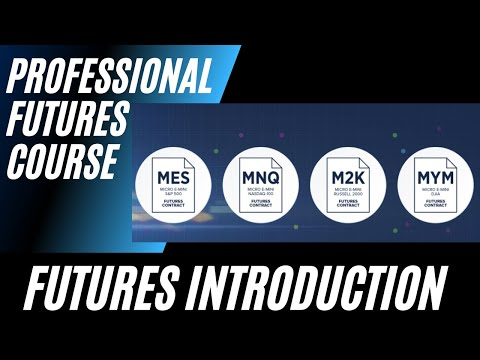 Professional Futures Trading Course - Part 1 - Introduction