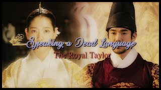 Speaking A Dead Language - The Royal Tailor