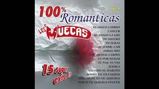 """Los Muecas - 15 Exitos """"100% Romanticas Vol. 1"""" (Disco Completo)"""