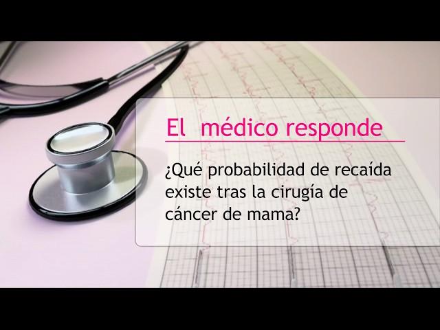 Probabilidad de recaída tras la cirugía de cáncer de mama - Hipólito Durán Giménez - Rico
