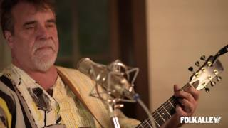 Folk Alley Sessions At 30A <b>Darrell Scott</b>  Down To The River