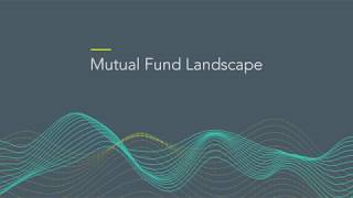 Mutual Fund Landscape