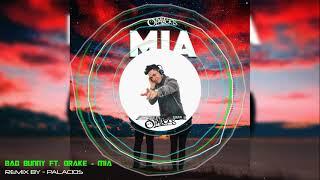 Bad Bunny Ft. Drake   MIA (DJ PALACIOS MOOMBAHTON REMIX)