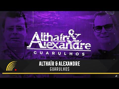 Althair & Alexandre - Guarulhos - Lyric Video