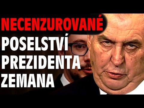 Poselství Miloše Zemana - NECENZUROVANÁ VERZE!