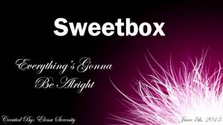 Sweetbox - Never Wanna Be Alone