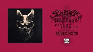 SLAUGHTER TO PREVAIL - Failed Hope