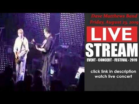 LIVESTREAM: Dave Matthews Band (LIVE) at Greenwood Village CO US