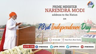 73rd Independence Day Celebrations | PM's address to the Nation - LIVE from the Red Fort