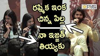 Vijay Devarakonda Making Hilarious Fun with Rashmika @Dear Comrade Movie Press Meet - Filmyfocus.com