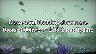Morrowind Modding Showcases - The Doors of Oblivion 2018 Quest Update